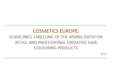 Labelling of the mixing ratio on retail and professional oxidative hair colouring products, 2011
